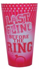 LAST FLING BEFORE THE RING PLASTIC CUP