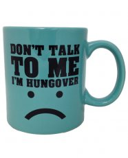 Attitude Mug Don't Talk to Me I'm Hungover