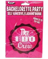Bachelorette Party Flashing Badge w/Self Adhesive - The I Do Crew