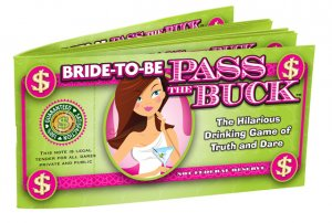 BRIDE TO BE PASS THE BUCK GAME