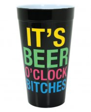 It's Beer O'Clock Bitches Drinking Cup