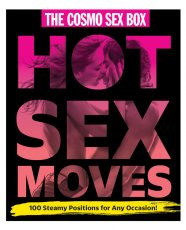 The Cosmo Sex Box of Hot Sex Moves - 100 Steamy Posisions for any Occasion