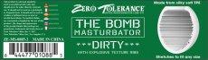THE BOMB MASTURBATOR DIRTY