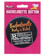 Bachelorette Button - Bachelorette Party is Rated R