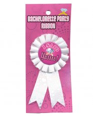 Bachelorette Party Ribbon - I Said Yasss